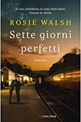 Sette giorni perfetti (Italian Edition) Kindle Edition
