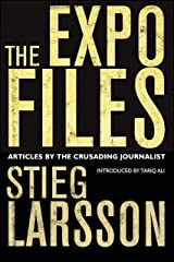 The Expo Files: Articles by the Crusading Journalist Kindle Edition