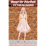 Rent Or Forfeit: Illustrated TG tale of crossdressing and feminization (English Edition)