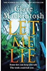 Let Me Lie: The Number One Sunday Times Bestseller Kindle Edition