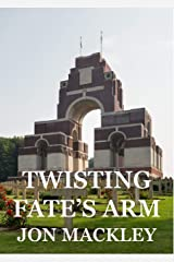 Twisting Fate's Arm Kindle Edition
