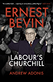 Ernest Bevin: Labour's Churchill