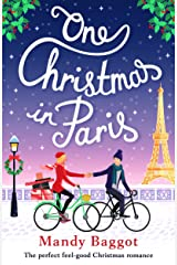 One Christmas in Paris: The perfect feel good Christmas romance Kindle Edition