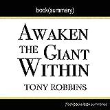 Summary of Awaken the Giant Within by Tony Robbins