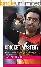 Cricket Mystery: Rashid Khan MYSTERY REVEALED Leg Spin vs Googly