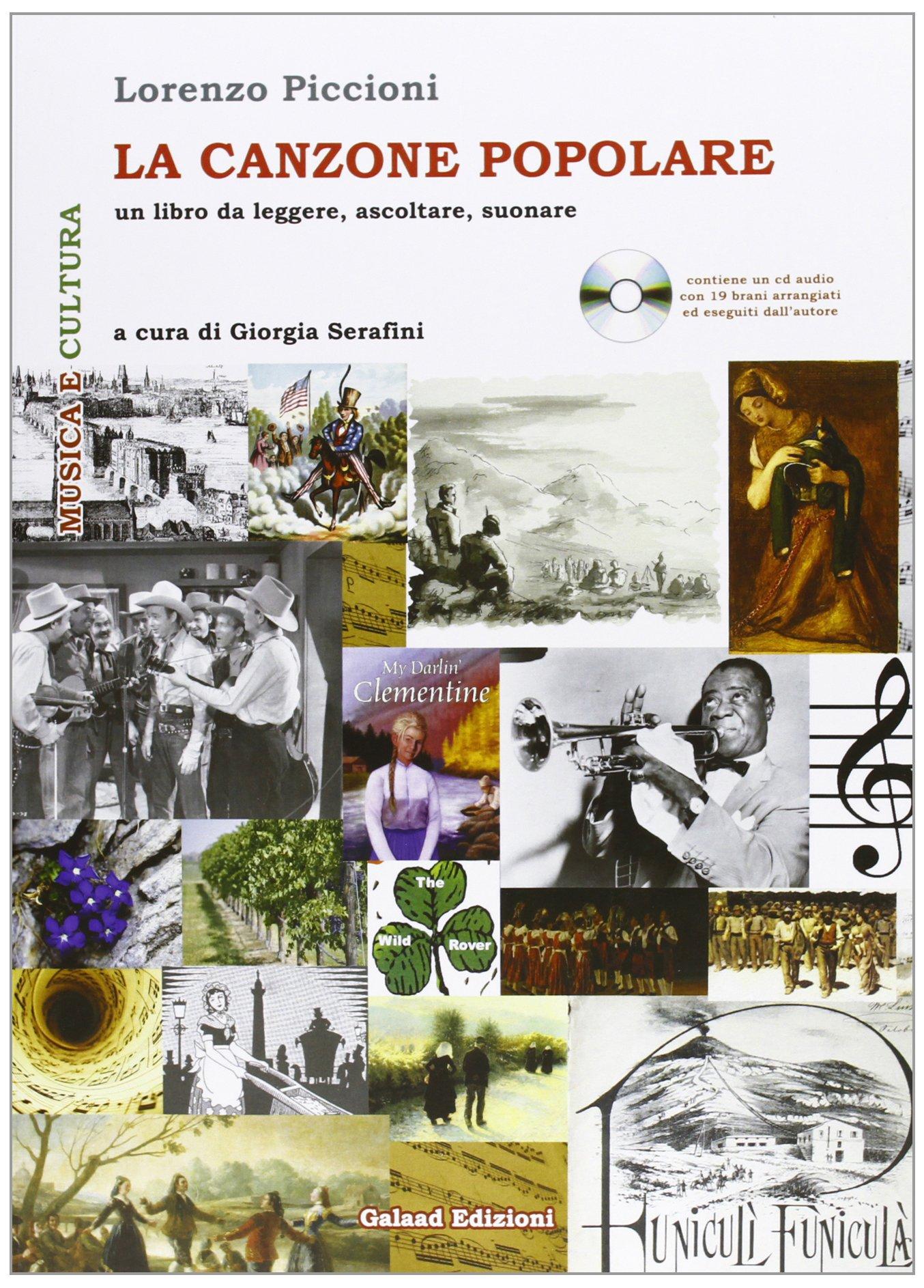 La canzone popolare. Un libro da leggere, ascoltare, suonare. Con CD Audio