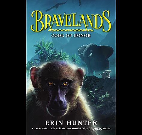 Bravelands 2 Code Of Honor Ebook Hunter Erin Amazon In Kindle Store