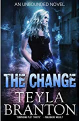 The Change (Unbounded Series Book 1) Kindle Edition