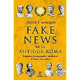 Fake news de la antigua Roma: Engaños, propaganda y metiras de hace 2000 años
