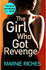 The Girl Who Got Revenge: The addictive crime thriller with a twist you won't see coming (George McKenzie, Book 5) Kindle Edition