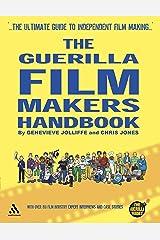 The Guerilla Film Makers Handbook: Hollywood Edition Paperback