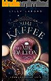 Zum Kaffee bei Mr. Dalton: Verwunschene Orte (Die Asperischen Magier 4) (German Edition)