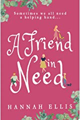 A Friend in Need (Friends Like These Book 4) Kindle Edition