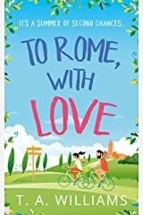 To Rome, with Love Kindle Edition