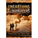 Unearthing the Lost World of the Cloudeaters: Compelling Evidence of the Incursion of Giants, Their Extraordinary Technology