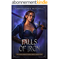 Falls of Iron: An Epic Fantasy Adventure (The Magelands Eternal Siege Book 4) (English Edition)