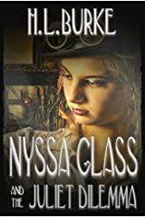Nyssa Glass and the Juliet Dilemma: Book Two in the Nyssa Glass Steampunk Series Kindle Edition