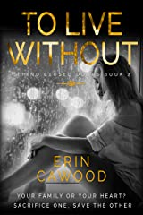 To Live Without: A Behind Closed Doors Short Story Kindle Edition