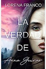 La verdad de Anna Guirao Versión Kindle