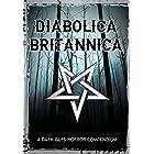 Diabolica Britannica: A Dark Isles Horror Compendium