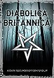 Diabolica Britannica: A Dark Isles Horror Compendium (English Edition)