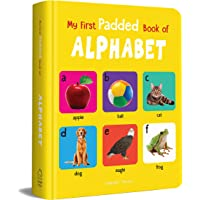 My First Padded Book of Alphabet: Early Learning Padded Board Books for Children (My First Padded Books)