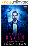 A Wicked Raven: A University of Morgana Novella (University of Morgana: Academy of Enchantments and Witchcraft Book 4)