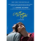 Call Me by Your Name: A Novel (International Edition)
