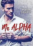 Mr Alpha (French Edition)
