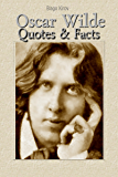 Oscar Wilde: Quotes & Facts (English Edition)