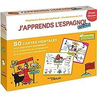 J'apprends l'espagnol autrement - Niveau débutant: 80 cartes mentales pour apprendre facilement la grammaire,la…