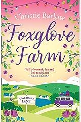 Foxglove Farm: A heartwarming, feel good romance read perfect for the summer! (Love Heart Lane Series, Book 2) Kindle Edition