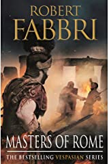 Masters of Rome (Vespasian Series Book 5) Kindle Edition