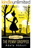 Witch is When The Penny Dropped (A Witch P.I. Mystery Book 6) (English Edition)