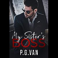 My Sister's Boss: An Indian Billionaire Romance
