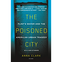 The Poisoned City: Flint's Water and the American Urban Tragedy (English Edition)