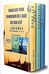 Dans les Yeux Songeurs de l'Asie du Sud-Est — COFFRET (Asie — Épisodes 1-3) Format Kindle