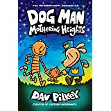 Dog Man: Mothering Heights: A Graphic Novel (Dog Man #10): From the Creator of Captain Underpants