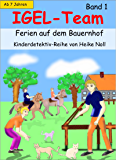IGEL-Team Band 1, Ferien auf dem Bauernhof: Kinderbücher