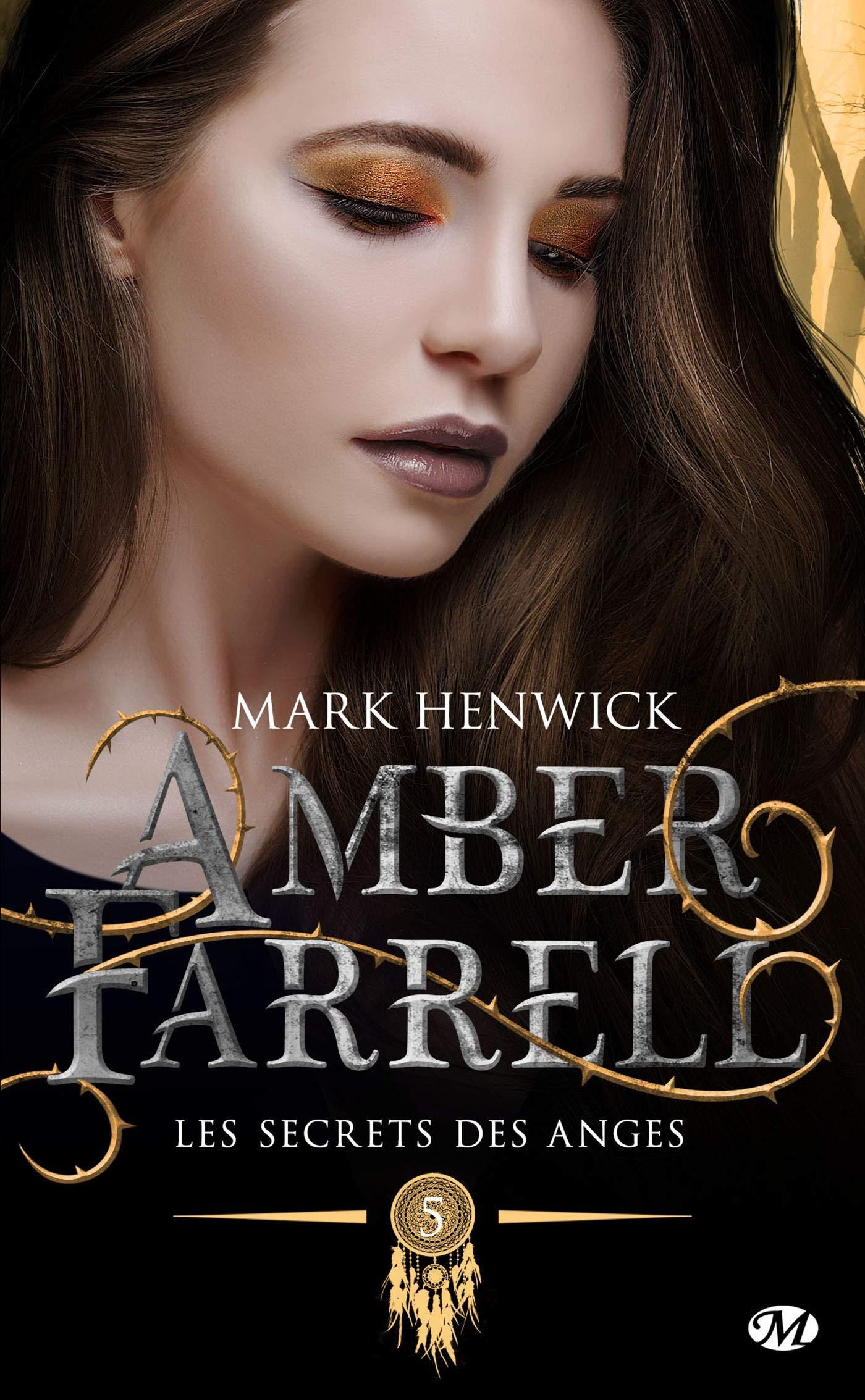 Les secrets des anges: Amber Farrell, T5 por Mark Henwick