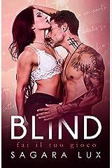 Blind: Fai il tuo gioco Formato Kindle