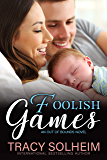 Foolish Games: An Out of Bounds Novel (English Edition)