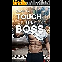 (Don't) Touch the Boss: Millionär Liebesroman - Sport Romance