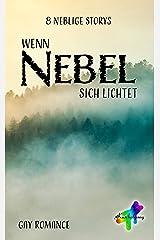 Wenn Nebel sich lichtet: 8 neblige Storys Kindle Ausgabe