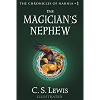 The Magician's Nephew (The Chronicles of Narnia, Book 1) (English Edition)
