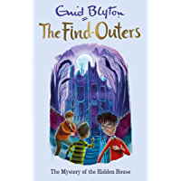 The Mystery of the Hidden House: Book 6 (The Find-Outers)