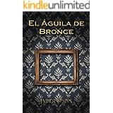 EL ÁGUILA DE BRONCE
