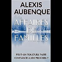 AFFAIRES DE FAMILLES ( WHITE FOREST)
