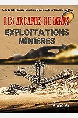 LES ARCANES DE MARS : EXPLOITATIONS MINIERES Format Kindle