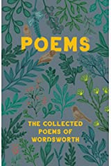 Poems - The Collected Poems of Wordsworth Kindle Edition